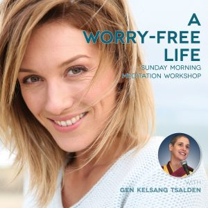 A WORRY-FREE LIFE WORKSHOP